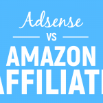 Adsense VS Amazon Affiliate – Which Should My Authority Site's Growth Be Focused On?