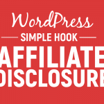 How To Add Amazon Affiliate Disclaimer Above Blog Post with Genesis Simple Hooks Plugin (for AMZ Affiliate Marketing Websites)